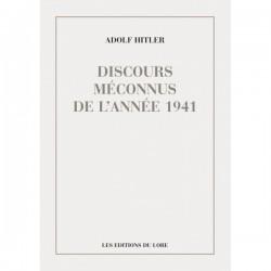 Discours méconnus de l'année 1941 - Adolf Hitler
