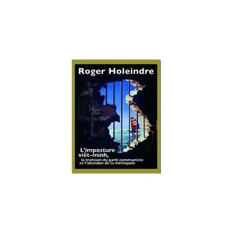 L'imposture viêt-minh - Roger Holeindre