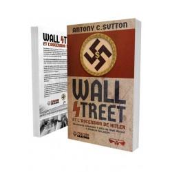 Wall Street et l'ascension de Hitler - Antony C. Sutton