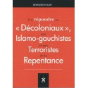 Pour répondre aux  « Décoloniaux», aux Islamo-gauchistes et aux Terroristes de la Repentance - Bernard Lugan