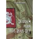 Requiem pour trois sous-off - Roger Holeindre