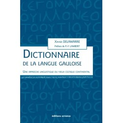 Dictionnaire de la langue gauloise - Xavier Delamarre