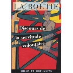 Discours de la servitude volontaire - Etienne de La Boétie