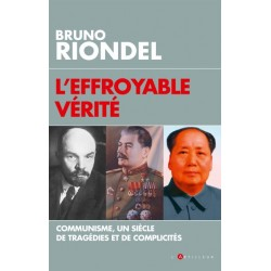 L'effroyable vérité - Bruno Riondel