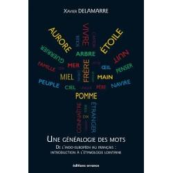 Une généalogie des mots - Xavier Delamarre