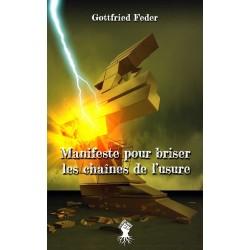 Manifeste pour briser les chaînes de l'usure - Gottfried Feder