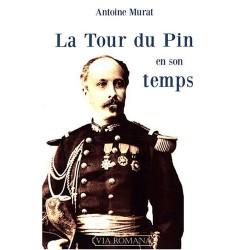 La Tour du Pin en son temps - Antoine Murat