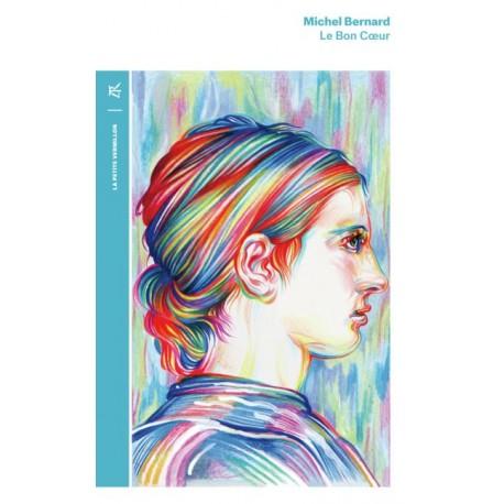 Le Bon Coeur - Michel Bernard (poche)