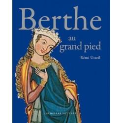 Berthe au grand pied - Rémi Usseil