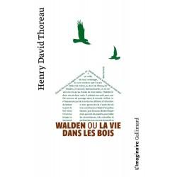 Walden ou la Vie dans les bois - Henry-David Thoreau (Poche)