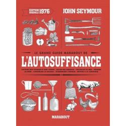 L'auto-suffisance (le grand guide Marabout de) - John Seymour, Will Sutherland