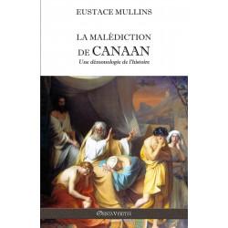 La malédiction de Canaan - Eustace Mullins