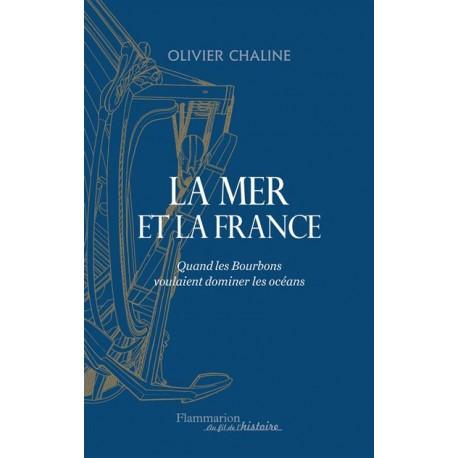 La mer et la France - Olivier Chaline