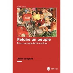 Refaire un peuple - Julien Langella