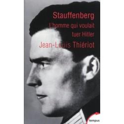 Stauffenberg - Jean-Louis Thiériot (poche)
