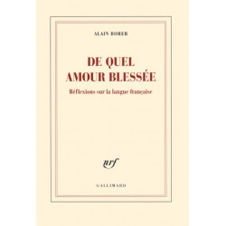De quel amour blessée - Alain Borer