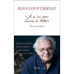 « Je n'ai pas encore le titre » - Jean-Loup Chiflet