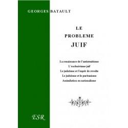 Le problème juif - Georges Batault