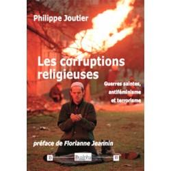 Les corruptions religieuses - Philippe Joutier