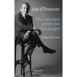 Des messages portés par les nuages - Jean d'Ormesson