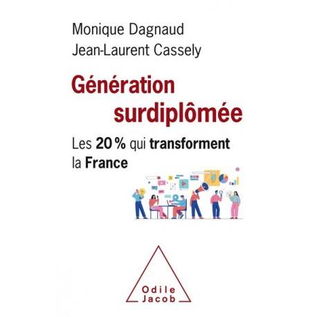 Génération urdiplômée - Monique Dagnaud, Jean-Laurent Cassely