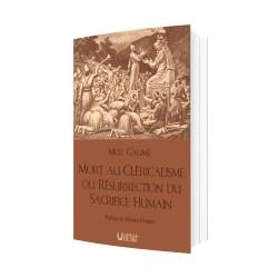 Mort au clérialisme ou résurrection du sacrifice humain - Mgr Gaume