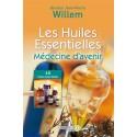 Les huiles essentielles - Docteur Jean-Pierre Willem