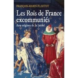 Les Rois de France excommuniés - François-Marin Fleutot