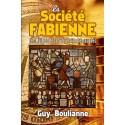 La société fabienne - Guy Boulianne