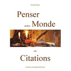 Penser notre monde en Citations - Jérôme Pagès