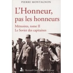 L'Honneur, pas les honneurs Tome II - Pierre Montagnon