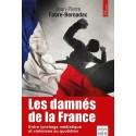 Les damnés de la France - Jean Pierre Fabre-Bernadac