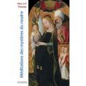 Méditations des mystères du rosaire - Père J.-F. Thomas