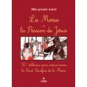 La Messe et la Passion de Jésus