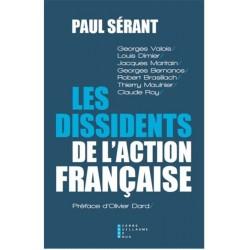 Les dissidents de l'Action française - Paul Sérant