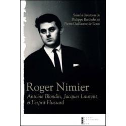 Roger Nimi, Antoine Blondin, Jacques Laurent et l'esprit Hussard