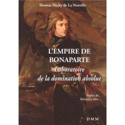 L'Empire de Bonaparte - Thomas Flichy de Neuville