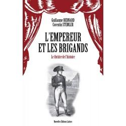 L'empereur et les brigands - Guillaume Bernard, Corentin Stemler