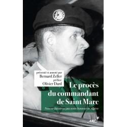 Le procès du commandant de Saint Marc -  Bernard Zeller