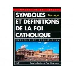 Symboles et définitions de la foi catholique - Heinrich Denziger
