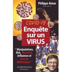 Covid 19 Enquête sur un virus - Philippe Aimar