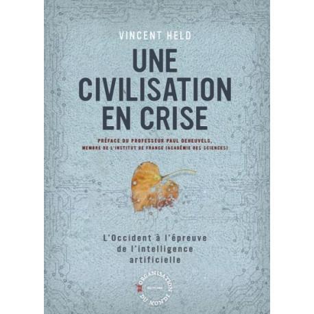 Une civilisation en crise - Vincent Held