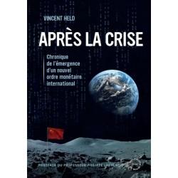 Après la crise - Vincent Held