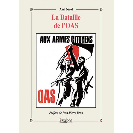 La Bataille de l'OAS - Axel Nicol