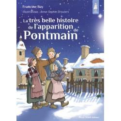 La très belle histoire de l'apparition de Pontmain - Francine Bay