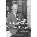 Grandeur et décadences de l'Europe - Dominique Venner