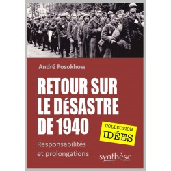 Retour sur le désastre de 1940 -  André Posokhow