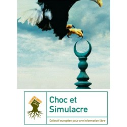 Choc et Simulacre - Collectif européen pour une information libre