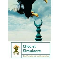 Choc et Simulacre - Collectif européen pour une information libre