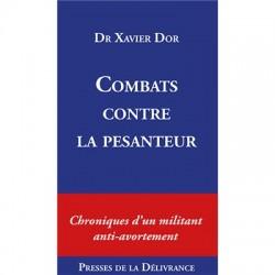 Combats contre la pesanteur -  Docteur Xavier Dor